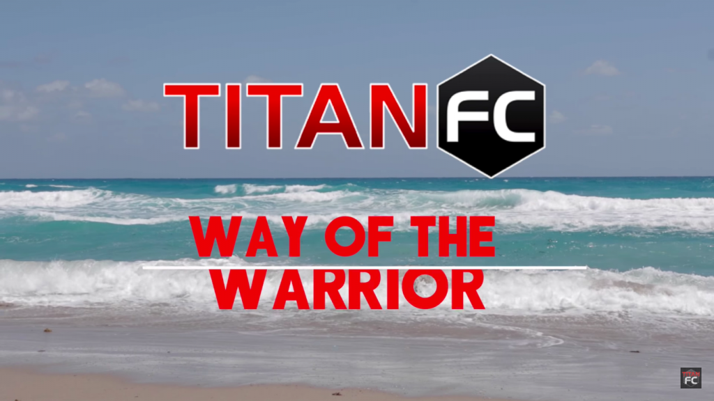 Titan FC – Way of the Warrior